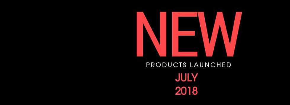 JULY PRODUCT LAUNCH